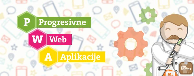 PWA sto su progresivne web aplikacije